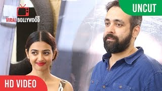 UNCUT - Interview With Radhika Apte And Pavan Kirpalani For Film Phobia