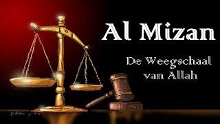 03: Al Mizan | De Weegschaal van Allah