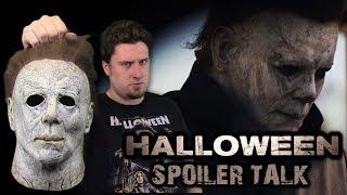 Halloween (2018) - Spoiler Talk