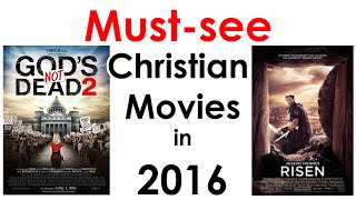 5 Must See Christian Movies of 2016