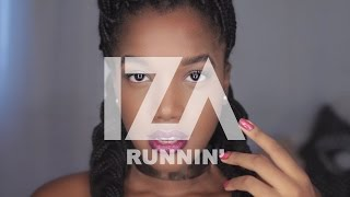 Naughty Boy ft. Beyonce - Runnin' (IZA Cover)