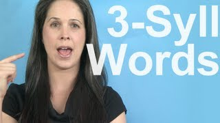 Word Stress and Three Syllable Words - American English