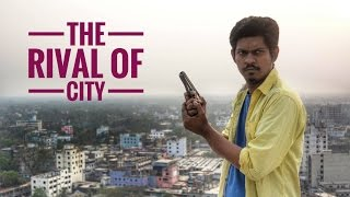 THE RIVAL OF CITY official trailer