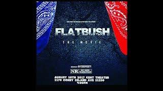 Flatbush The Movie (Full Movie)