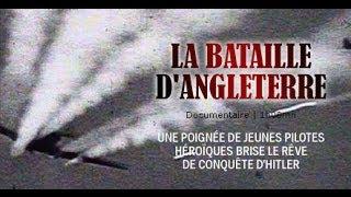 La Bataille d'Angleterre, l'authentique histoire - Documentaire 2nd guerre mondiale