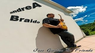 Andrea Braido - Song For My Mother - From the Album: Jazz Garden & Friends