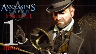 Assassin's Creed Syndicate (PS4) Hindi Gaming Part 1