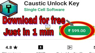 How to download caustic full version in free just in 1 min.
