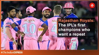 Indian Premier League 2019 | Rajasthan Royals: The IPL's first champions who want a repeat