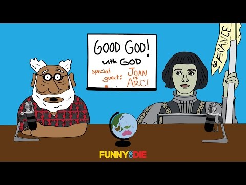 watch Good God! with God & Special Guest Joan Of Arc