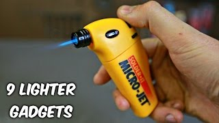 9 Lighter Gadgets put to the Test