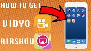 iOS 10 - 10.1.1/10.2.1: HOW TO GET VIDYO & AIRSHOU (NO JAILBREAK) (NO COMPUTER)
