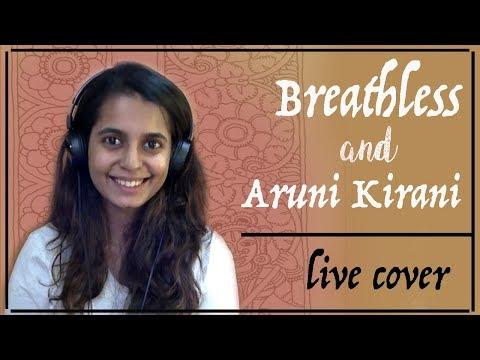 Xxx Mp4 Breathless And Aruni Kirani Live Cover Ft Anuja Kamat 3gp Sex