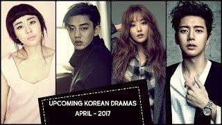 Upcoming Korean Dramas April |  2017