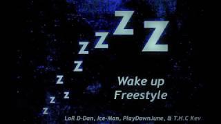 Wake Up (Freestyle) T.H.C Kev x  L.o.R