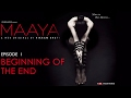 Download Video Download Maaya | Episode 1 - 'Beginning Of The End' | Shama Sikander | A Web Series By Vikram Bhatt 3GP MP4 FLV