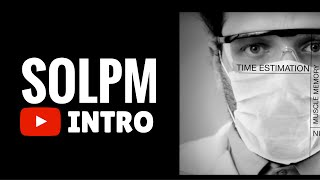 SOLPM INSTRUCTIONAL INTRO
