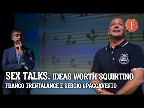 Xxx Mp4 IF Talk SEX TALKS IdeasWorthSquirting Con Sergio Spaccavento E Franco Trentalance 3gp Sex