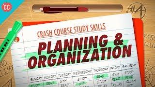 Planning & Organization: Crash Course Study Skills #4