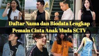 Daftar Nama Dan Biodata Lengkap Pemain Cinta Anak Muda SCTV