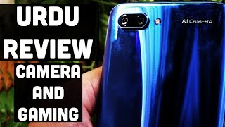 Honor 10 first Urdu review in Pakistan PKR.55,999/- | Detailed Camera and Gaming