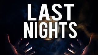 THE LAST 10 NIGHTS (Powerful)