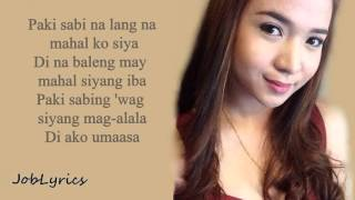 Pakisabi na Lang(Lyrics)- Kristel Fulgar Cover