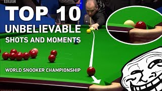 TOP 10 MOST UNLIKELY SHOTS AND MOMENTS | World Snooker Championship 2017 (UNBELIEVABLE CLICKBAIT)