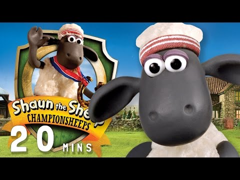 Shaun the Sheep ChampionSheeps 20 MINUTE COMPILATION