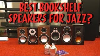Inexpensive Bookshelf Speakers Sound Comparison! Low budget... Great Jazz!!!