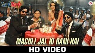 Machli Jal Ki Rani Hai - Santa Banta Pvt Ltd | Sonu Nigam & Vikas Bhalla | Boman Irani & Vir Das