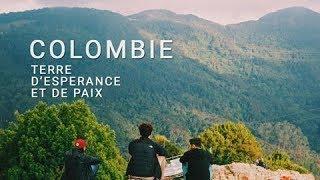 Colombie,  Terre d'Espérance et de Paix