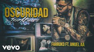 Farruko - Oscuridad (Audio) ft. Anuel AA