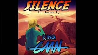 King CAAN feat. James Ty - Silence 2019