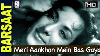 Meri Aankhon Mein Bas Gaya Koi Re - Lata Mangeshkar - BARSAAT - Raj Kapoor, Nargis