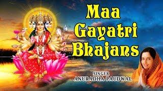 Gayatri Jaynati Special I Maa Gayatri Bhajans I ANURADHA PAUDWAL I Full Audio Songs Juke Box