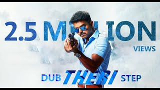 Dub Theri step-Theri Theme Song