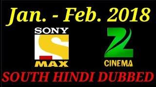 Upcoming South Hindi Dubbed Movie January - February 2018 On Sony Max & Zee Cinema