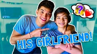 MY LITTLE BROTHERS FIRST GIRLFRIEND!