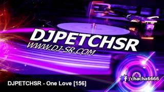 DJPETCHSR - David Guetta Ft. Estelle - One Love [156]