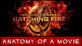 Hunger Games: Catching Fire | Anatomy of a Movie