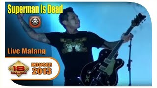 Superman Is Dead (SID) - Full Konser (Live Konser Malang 1 April 2013)
