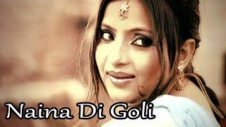 Naina Di Goli   Jelly - Latest Punjabi Songs - Lokdhun Virsa