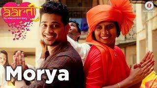 Morya - Aarti The Unknown Love Story   Roshan V, Ankita B Sujit Y, Tejas B, Pranjali V & Meghali J