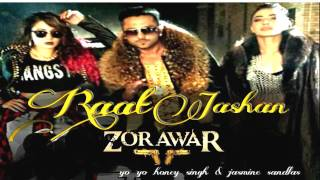 Raat Jashan Di Video Song | ZORAWAR | Yo Yo Honey Singh, Jasmine Sandlas, Baani J | T-Series