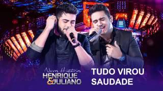 Henrique e Juliano   Tudo virou saudade DVD Novas Histórias