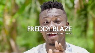 Freddy Blaze ft Lil Win & Young Chorus-ADIZA-(Official Video)