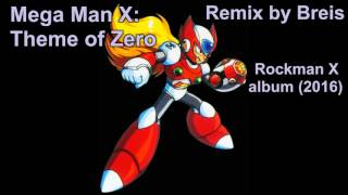 Breis - Mega Man X: Theme of Zero (2016)
