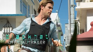 Blackhat - Official Trailer [HD]