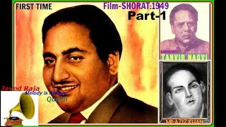 RAFI The Great-SHORAT-(1949)-Ye Sitare Hain Motiye Ke Phool-[ Rarest FIRST TIME- Now Complete Part-